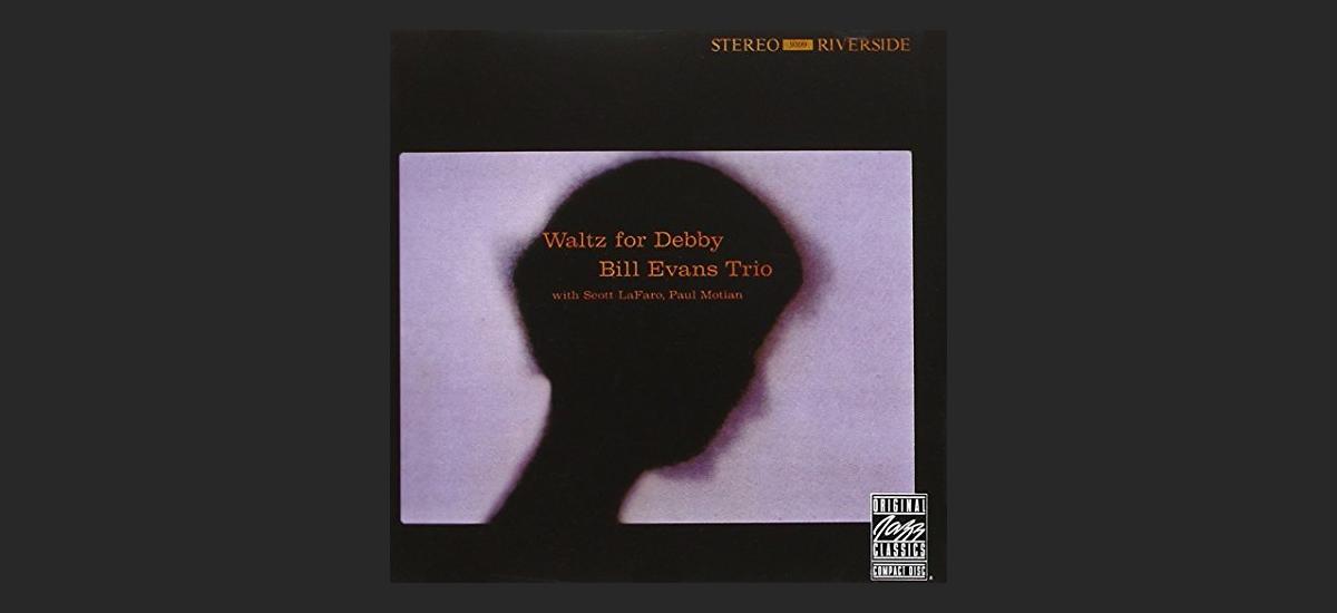 『Waltz for Debby』ジャズに興味を持ったらコレだ!